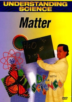 Understanding Science: Matter DVD  -