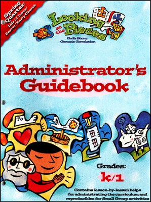 Looking at the Pieces, Spring: Administrator's Guidebook, Grade K/1 - Slightly Imperfect  -     By: Willow Creek