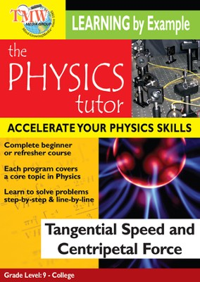 Physics Tutor: Tangental Speed and Centripetal Force DVD  -