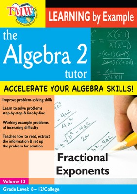 Algebra 2 Tutor: Fractional Exponents DVD  -