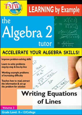 Algebra 2 Tutor: Writing Equations Of Lines DVD  -
