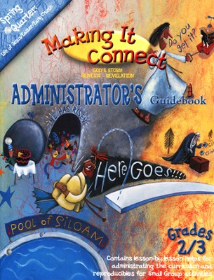 Making It Connect, Spring: Administrator's Guidebook, Grade 2/3 - Slightly Imperfect  -     By: Willow Creek