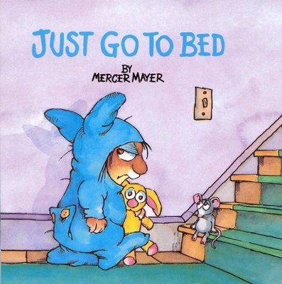 Just Go To Bed  -     By: Mercer Mayer