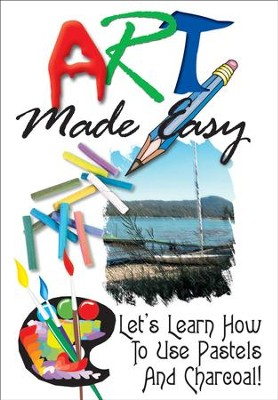 Art Made Easy: Let's Learn How To Use Pastels And Charcoal! DVD  -