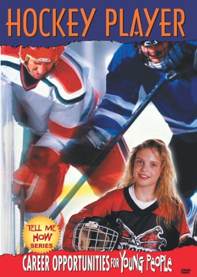 Tell Me How Career Series: Hockey Player DVD  -