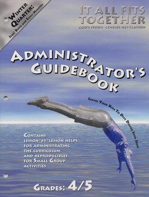 It All Fits Together, Winter: Administrator's Guidebook, Grade 4/5  -     By: Willow Creek