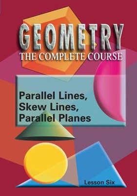 Geometry - The Complete Course: Parallel Lines & Planes DVD  -