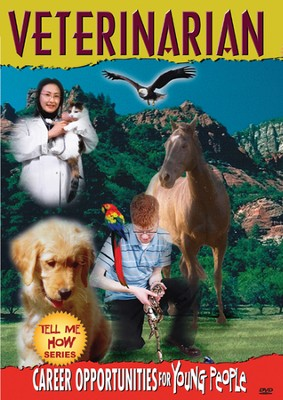 Tell Me How Career Series: Veterinarian DVD  -