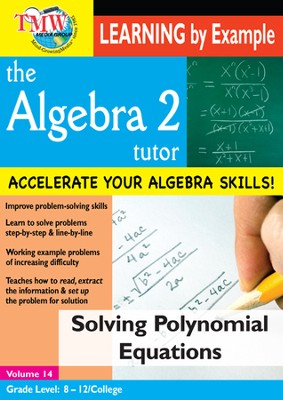 Algebra 2 Tutor: Solving Polynomial Equations DVD  -