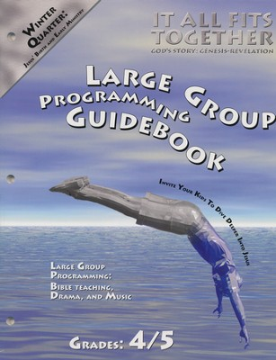 It All Fits Together, Winter: Large Group Programming Guidebook, Grade 4/5  -     By: Willow Creek