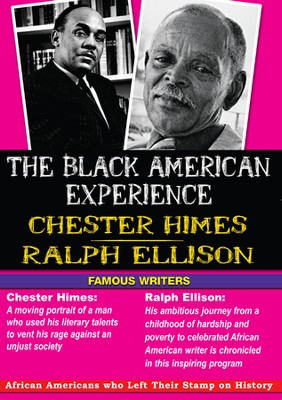 Black American Experience - Famous Writers: Chester Himes & Ralph Ellison DVD  -