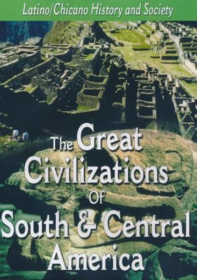 Latino History: The Great Civilizations of South & Central America DVD  -