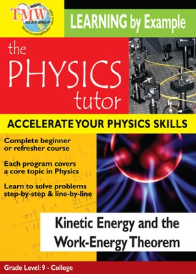 Physics Tutor: Kinetic Energy and Work-Energy Orem DVD  -