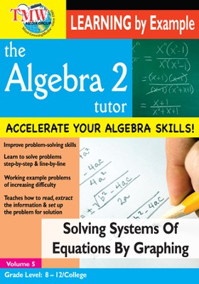 Algebra 2 Tutor: Solving Systems Of Equations By Graphing DVD  -