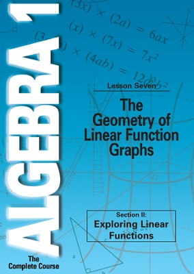 Algebra 1 - The Complete Course: The Geometry of Linear Function Graphs DVD  -