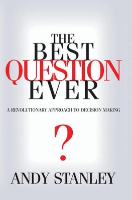 The Best Question Ever - eBook  -     By: Andy Stanley