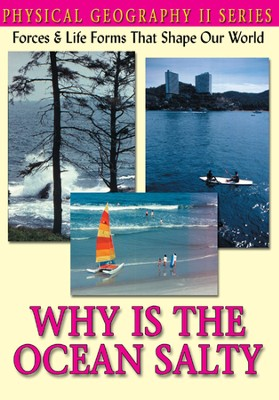 Physical Geography II: Why Is The Ocean Salty DVD  -