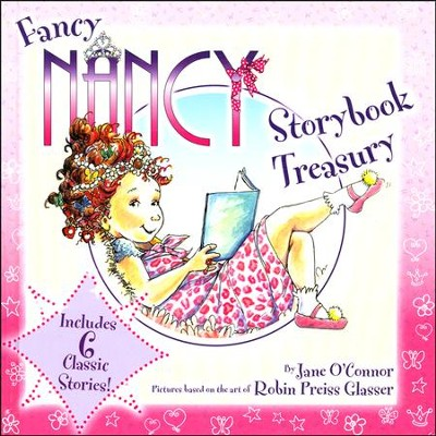 Fancy Nancy Storybook Treasury  -     By: Jane O'Connor     Illustrated By: Robin Preiss Glasser