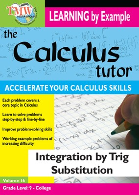 Calculus Tutor: Integration By Trig Substitution DVD  -