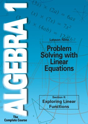 Algebra 1 - The Complete Course: Problem Solving with Linear Equations DVD  -