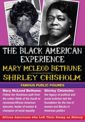 Black American Experience - Famous Public Figures: Mary Mcleod Bethune & Shirley Chisholm DVD  -