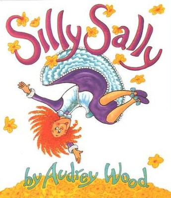 Silly Sally Board Book   -     By: Audrey Wood