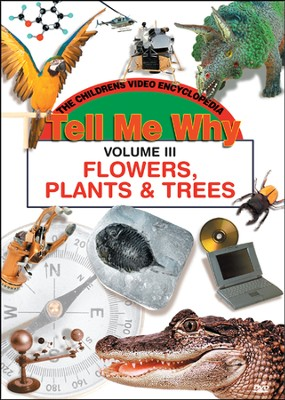 Tell Me Why: Flowers, Plants and Trees DVD  -