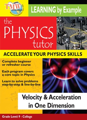 Physics Tutor: Velocity and Acceleration In One Dimension DVD  -