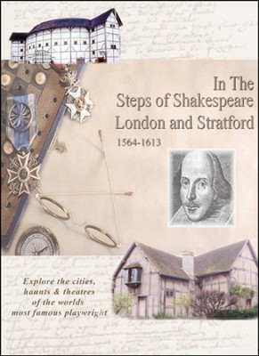In The Steps William Shakespeare: London & Stratford 1564-1613 DVD  -