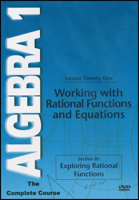 Algebra 1 - The Complete Course: Working with Rational Functions and Equations DVD  -