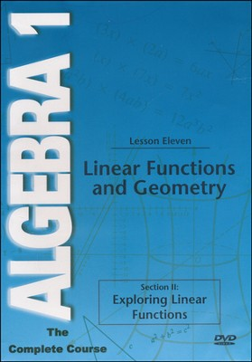 Algebra 1 - The Complete Course: Linear Functions and Geometry DVD  -