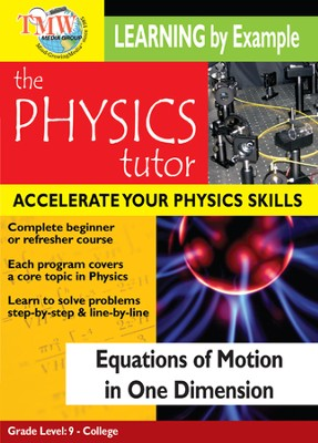 Physics Tutor: Equations Of Motion In One Dimension DVD  -