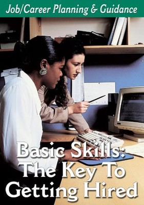 Career Planning Series: Basic Skills: The Key To Getting Hired DVD  -
