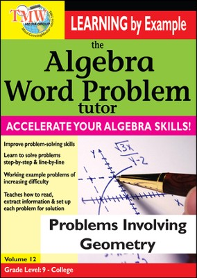Algebra Word Problem: Problems Involving Geometry DVD  -
