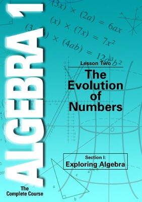 Algebra 1 - The Complete Course: The Evolution of Numbers DVD  -