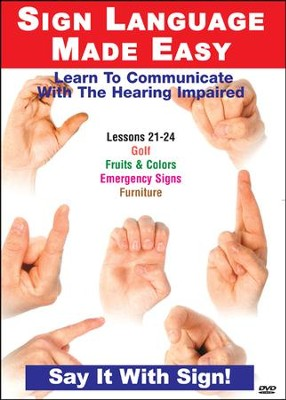 Sign Language Series Lessons 21-24: Fruits & Colors, Emergency Signs, Furniture & Golf DVD  -