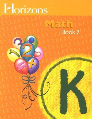 Horizons Math, Grade K, Student Workbook 2   -     By: Alan Christopherson