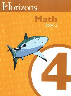 Horizons Math, Grade 4, Student Workbook 2   -     By: Alpha Omega