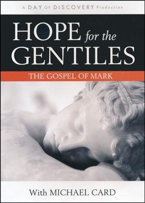 Hope for the Gentiles: The Gospel of Mark, with Michael Card - DVD  -