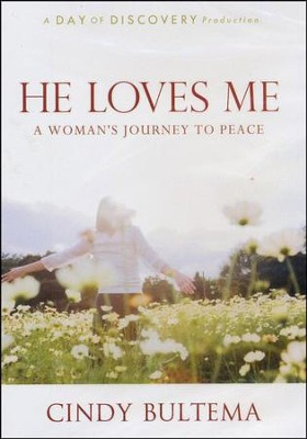 He Loves Me: A Woman's Journey to Peace - DVD  -     By: Cindy Bultema