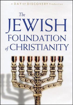 The Jewish Foundation of Christianity - DVD  -