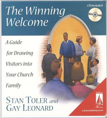 The Winning Welcome: A Guide for Drawing Visitors into Your Church Family with CD-ROM  -     By: Stan Toler