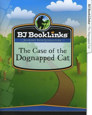 BJU Reading Grade 3 BookLinks: Dognapped Cat, Teaching Guide     -