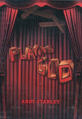 Playing God, DVD   -     By: Andy Stanley