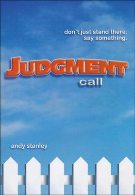 Judgment Call  -     By: Andy Stanley