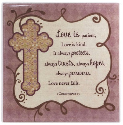 Love, Love Never Fails Tile  -