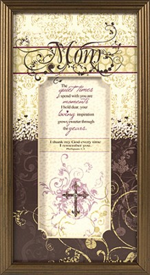 Mom, I Thank My God Framed Print  -