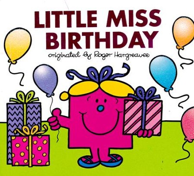 Little Miss Birthday  -     By: Roger Hargreaves