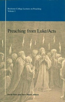 Preaching from Luke/Acts  -     By: David Fleer, Dave Bland