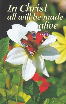 In Christ All Will Be Made Alive, Bulletins, 100  -